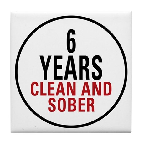 6 Years Clean & Sober Tile Coaster