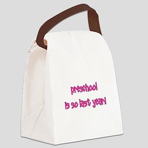 preschoolissolastyear_pink Canvas Lunch Bag
