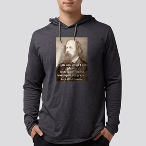 Come Not When I Am Dead - Lord Tennyson Mens Hoode