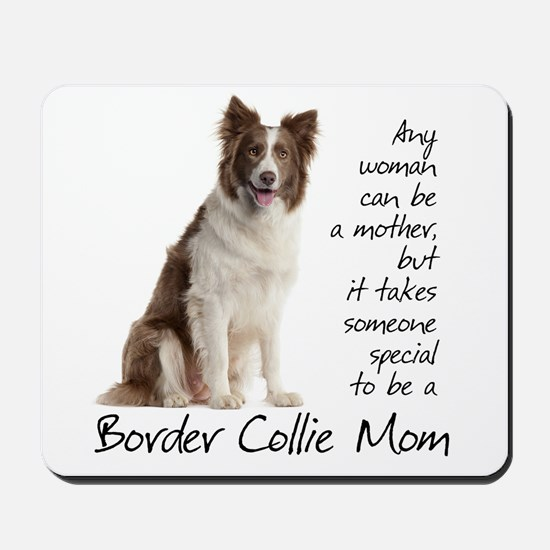 Border Collie Mom Mousepad