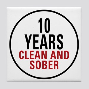 10 Years Clean & Sober Tile Coaster