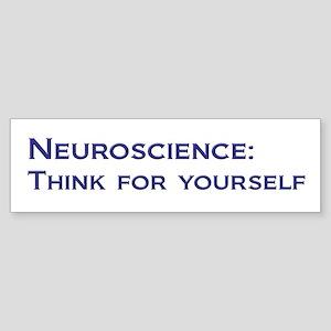 Neuroscience: Think Sticker (Bumper)