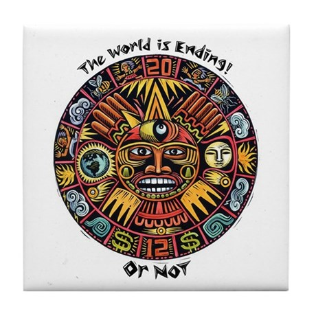 2012 Mayan Calendar The World Is Ending! Or Not Ti