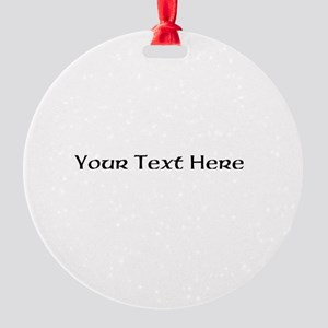 2lineTextPersonalization Round Ornament