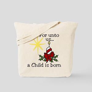 For Unto Us Tote Bag