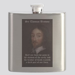 Half Our Days We Pass - Thomas Browne Flask