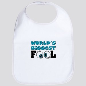 World's Biggest Fool Bib