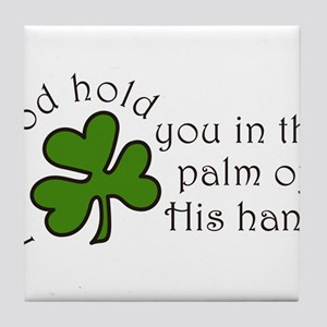 May God Hold You Tile Coaster