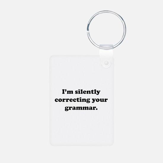 I'm Silently Correcting Your Grammar Keychains