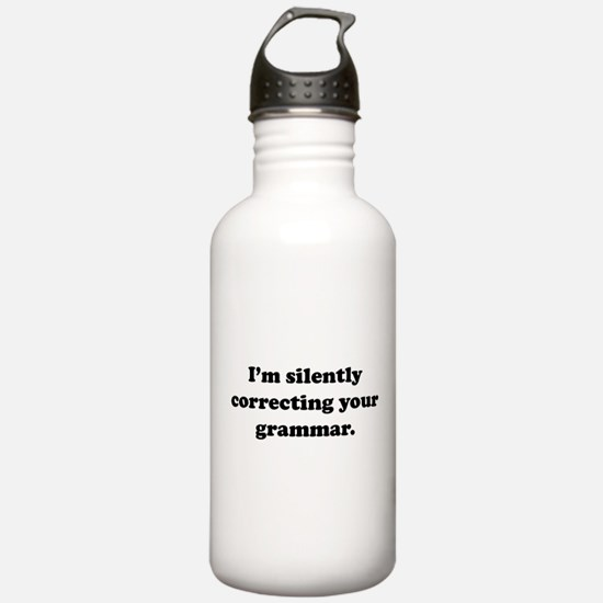 I'm Silently Correcting Your Grammar Sports Water Bottle