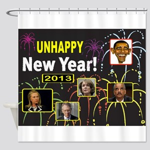UNHAPPY NEW YEAR Shower Curtain