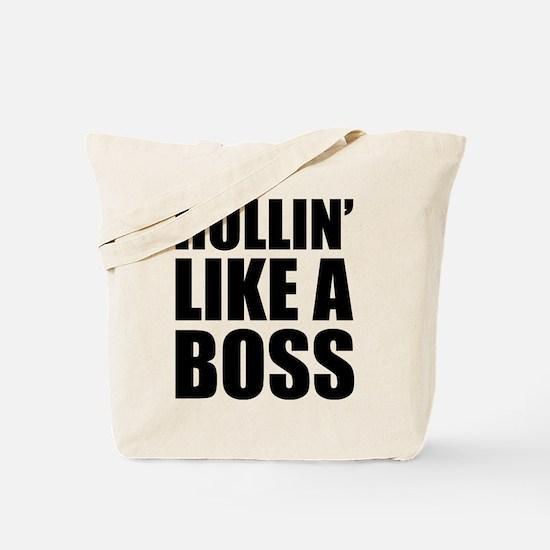 Rollin' Like A Boss Tote Bag
