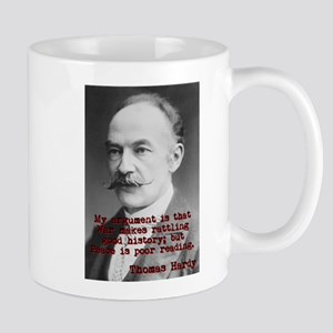 My Argument Is That War - Thomas Hardy 11 oz Ceram