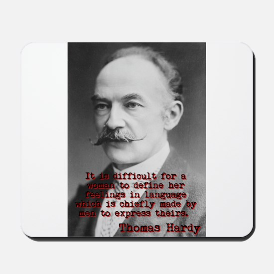 It Is Difficult For A Woman - Thomas Hardy Mousepa