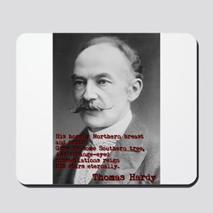 His Homely Northern Breast - Thomas Hardy Mousepad