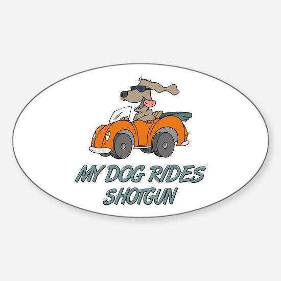 Dog Rides Shotgun Oval Decal