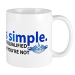 Life is Simple Mug