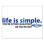 Life is Simple Small Poster