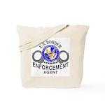 BORDER PATROL: Tote Bag