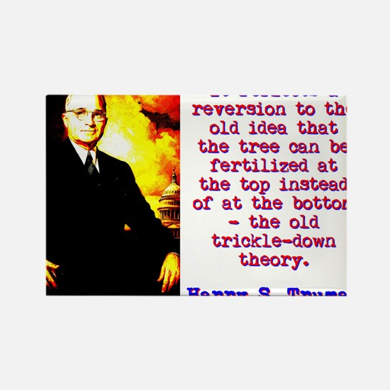 It Reflects A Reversion - Harry Truman Magnets