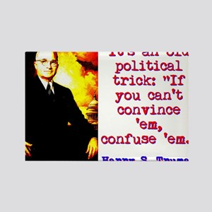 It's An Old Political Trick - Harry Truman Mag
