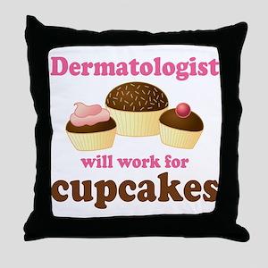 Dermatologist cupcakes Throw Pillow