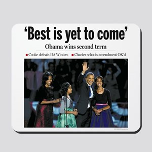Best is Yet to Come: Obama 2012 Mousepad