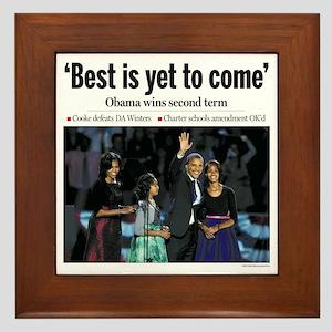 Best is Yet to Come: Obama Reelection Framed Tile
