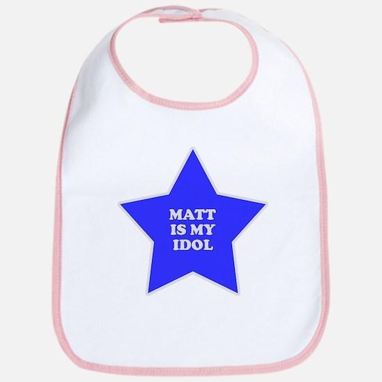 Matt Is My Idol Bib