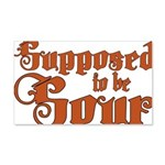 Supposed to be Sour 20x12 Wall Decal