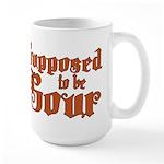 Supposed to be Sour Large Mug