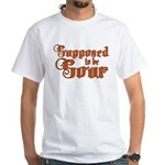 Supposed to be Sour White T-Shirt