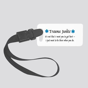 Traumajunkie Small Luggage Tag