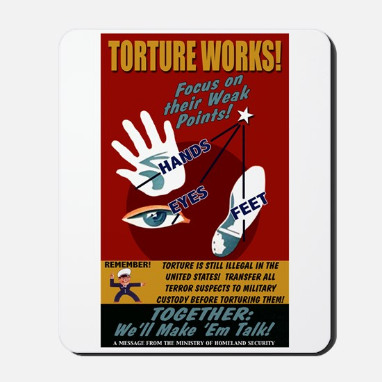 Torture Works Mousepad