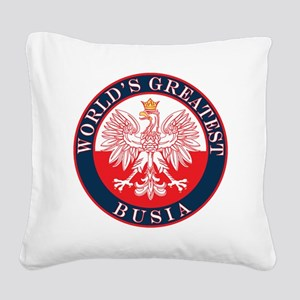 Round World's Greatest Busia Square Canvas Pillow