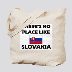 There Is No Place Like Slovakia Tote Bag