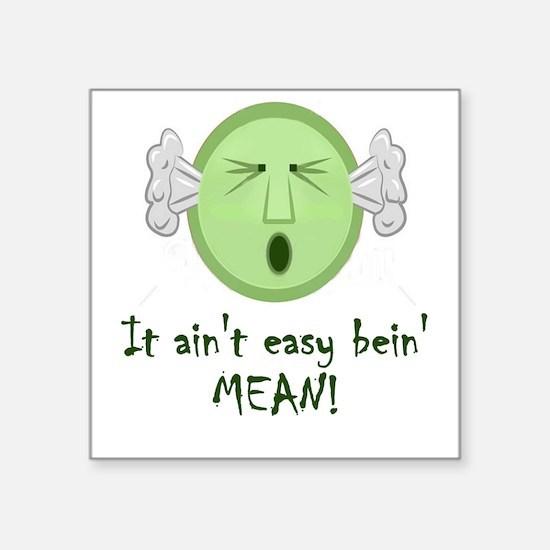 mean.jpg Sticker
