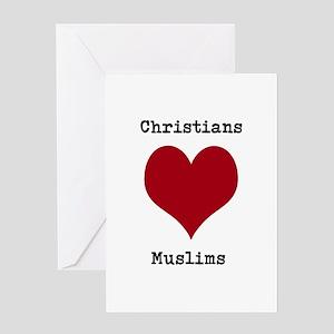Christians Love Muslims Greeting Card
