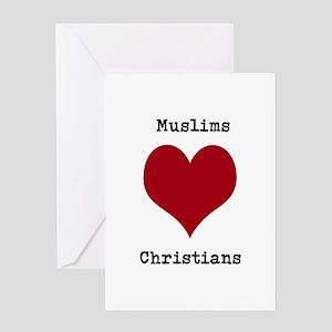 Muslims Love Christians Greeting Card