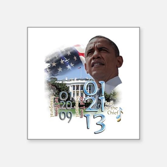 """Obama's 2 Terms: Square Sticker 3"""" x 3"""""""