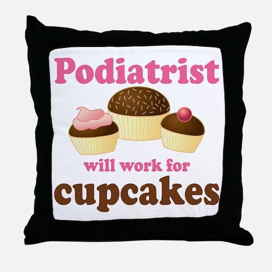 Podiatrist Funny Throw Pillow