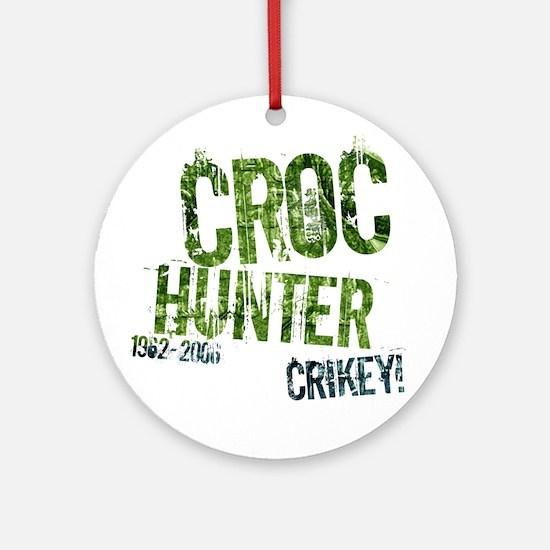 Crikey Crocodile Hunter Ornament (Round)