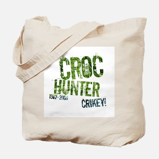 Crikey Crocodile Hunter Tote Bag