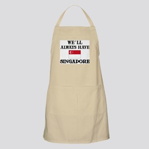 We Will Always Have Singapore BBQ Apron