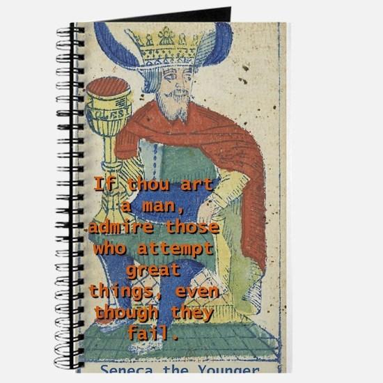 If Thou Art A Man - Seneca The Younger Journal