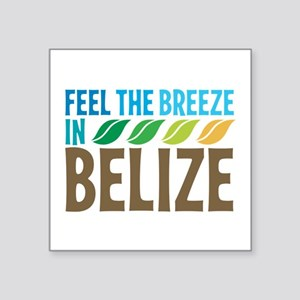 "Feel The Breeze Square Sticker 3"" x 3"""