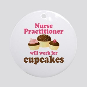 Nurse Practitioner Funny Ornament (Round)