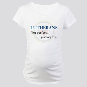 Lutherans Not Perfect Just Forgiven Maternity T-Sh