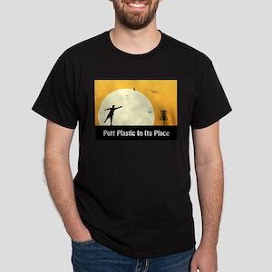 Putt Plastic In Its Place #5 Dark T-Shirt