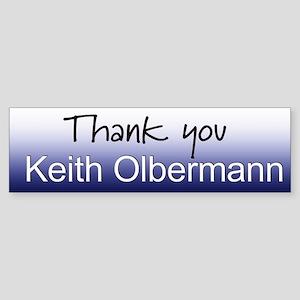 Thank you Keith Olbermann Bumper Sticker